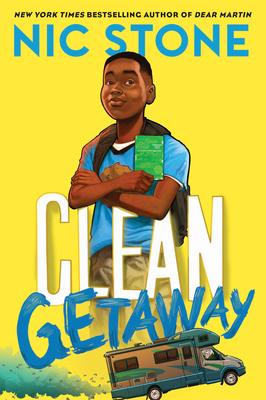 Clean Getaway by, Nic Stone