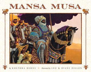 Mansa Musa by, Khephra Burns