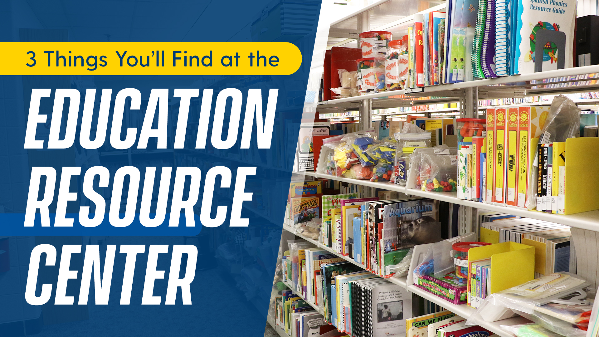 3 Things You'll Find at the Education Resource Center