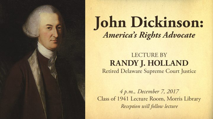 Lecture: 'John Dickinson: America's Rights Advocate'