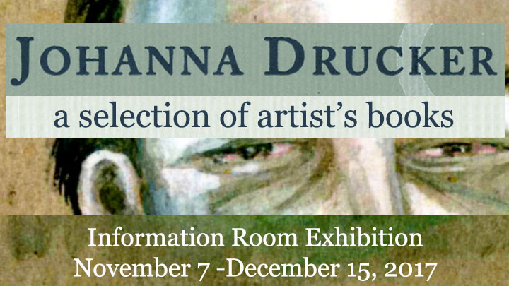 "Poster for ""Johanna Drucker: A Selection of Artist's Books"""