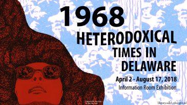 1968: Heterodoxical Times in Delaware