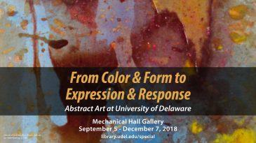 From Color & Form to Expression & Response: Abstract Art at University of Delaware