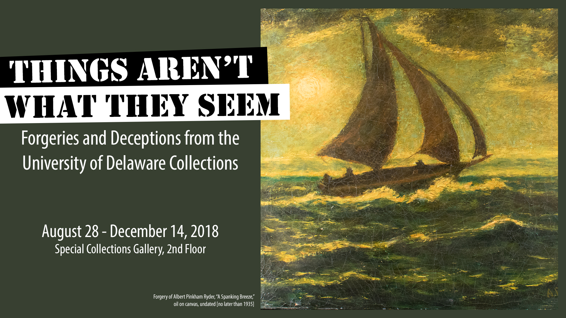 Things Aren't What They Seem: Forgeries and Deceptions From the University of Delaware Collections