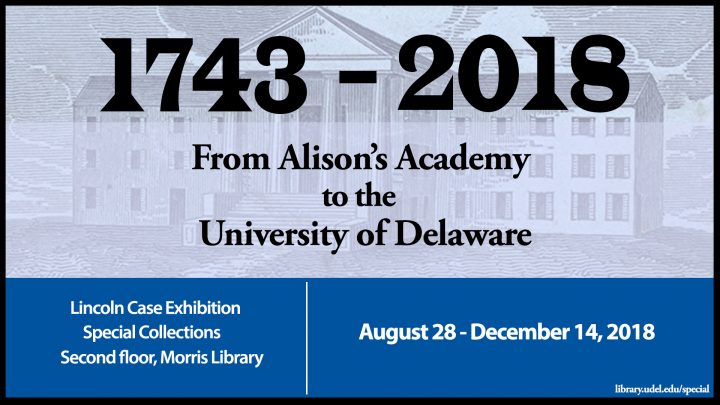1743-2018: From Alison's Academy to the University of Delaware