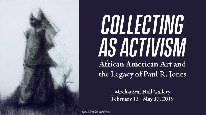 Collecting as Activism: African American Art and the Legacy of Paul R. Jones
