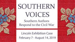 Southern Voices: Southern Authors Respond to the Civil War
