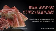 Mineral Discoveries, Old Finds and New Mines