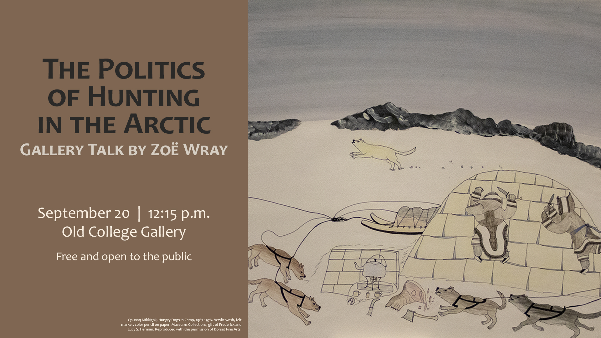 Gallery Talk: The Politics of Hunting in the Arctic