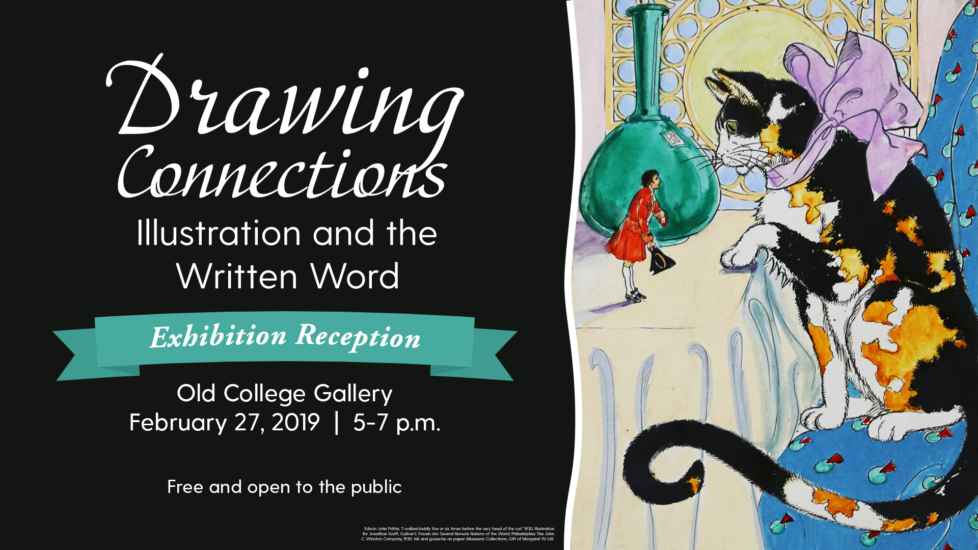 Exhibition Reception: Drawing Connections: Illustration and the Written Word