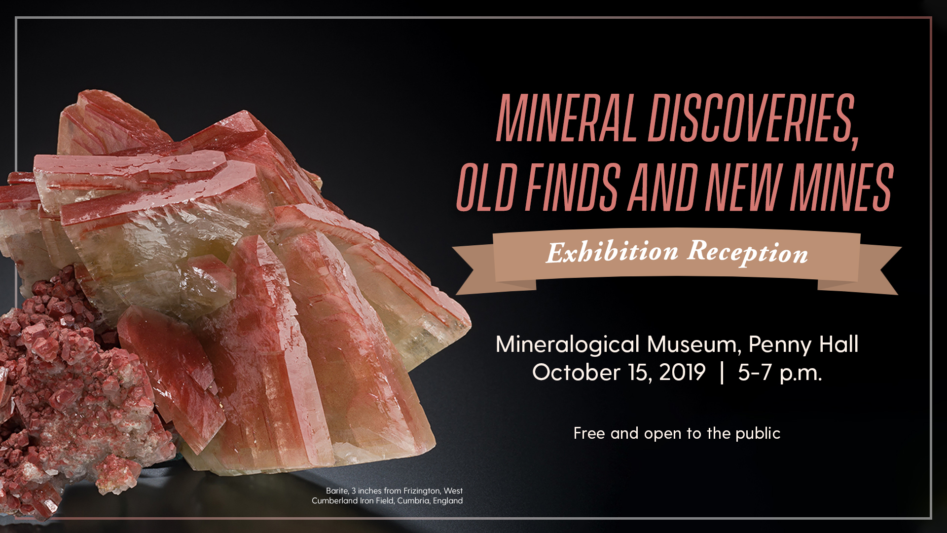 Promotional image for Mineral Discoveries, Old Finds and New Mines Exhibition Reception