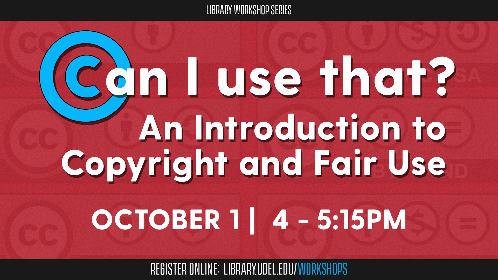 Can I Use That? An Introduction to Copyright and Fair Use