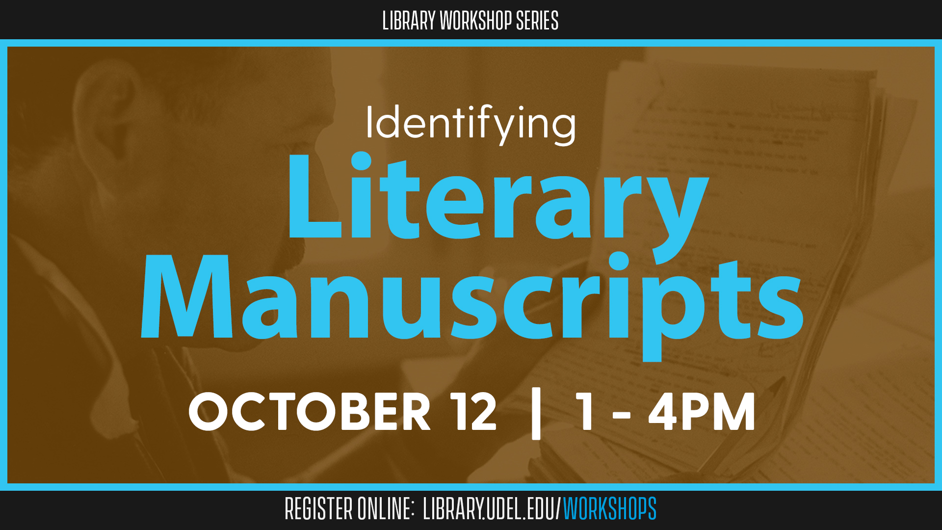 Archives Month Workshop: Identifying Literary Manuscripts