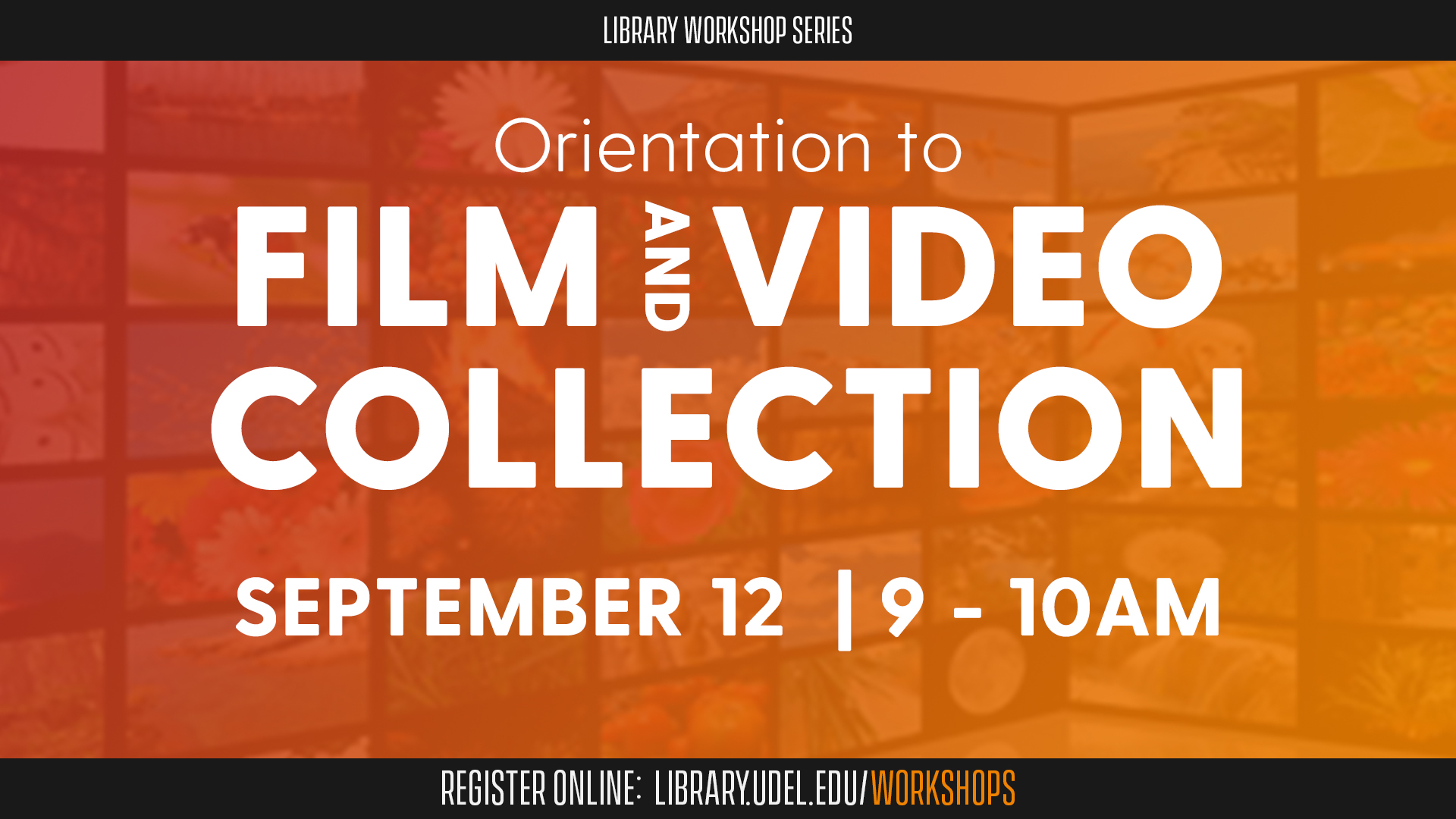 Orientation to the Film and Video Collection
