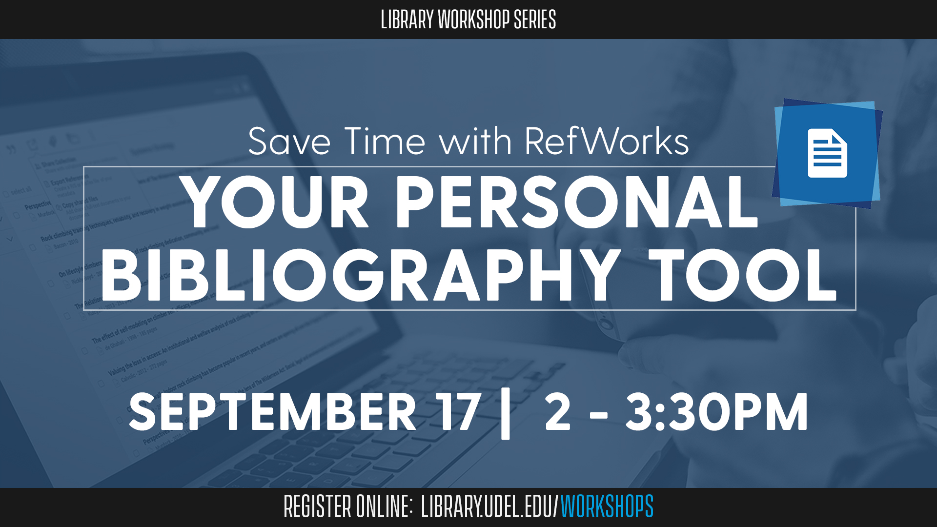 Save Time with RefWorks: Your Personal Bibliography Tool