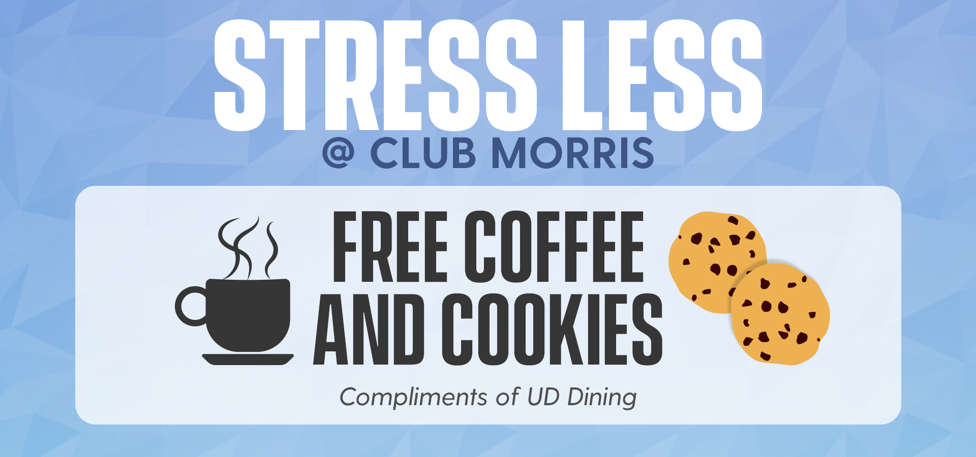 Free Coffee and Cookies for Students