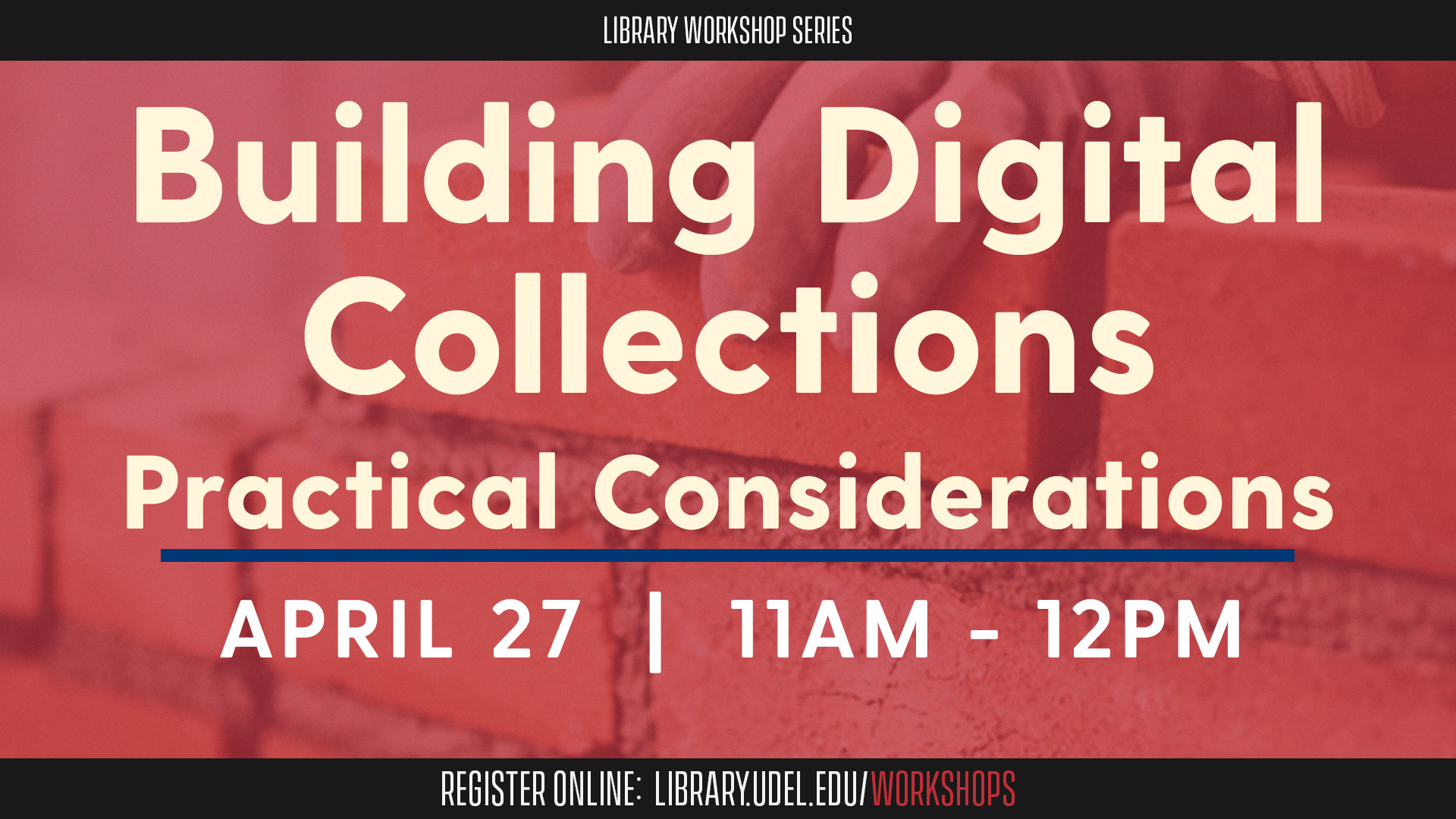 Promotional image for Building Digital Collections: Practical Considerations