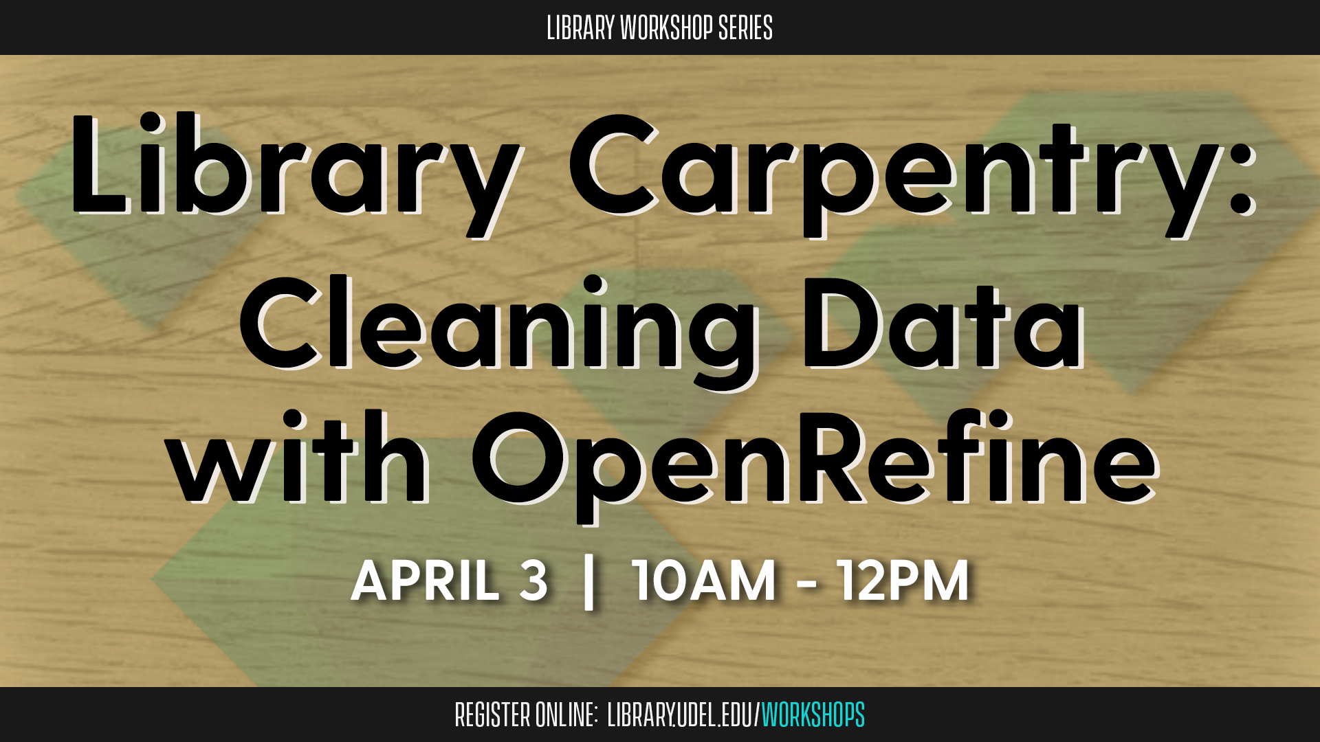 Promotional image for Library Carpentry: Cleaning Data with OpenRefine