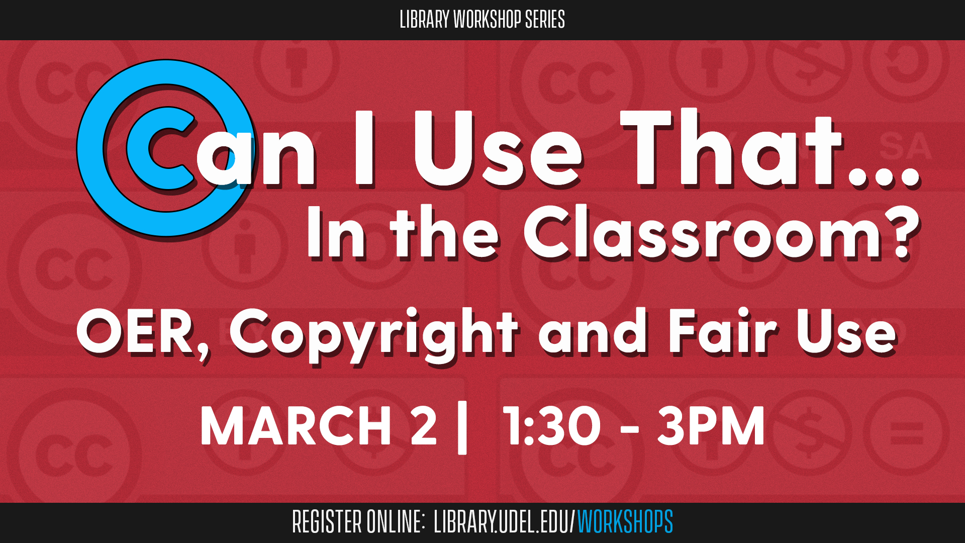 Can I Use That in the Classroom? OER, Copyright and Fair Use