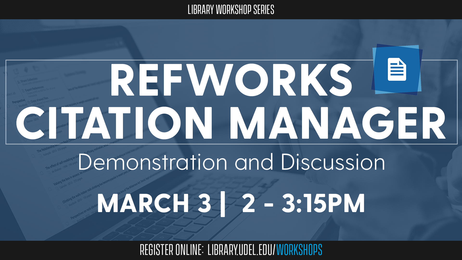 RefWorks Citation Manager: Demonstration and Discussion