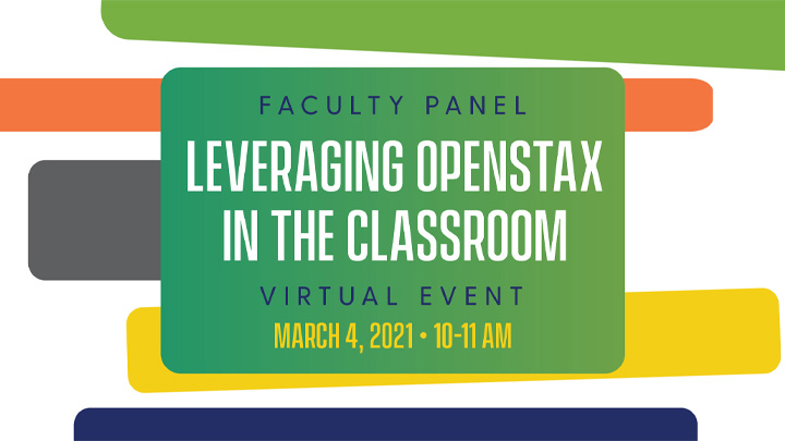 Leveraging OpenStax in the Classroom: Faculty Panel