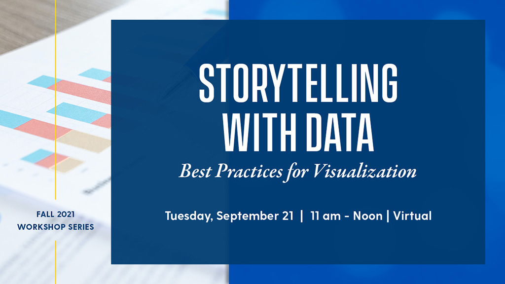 Storytelling with Data: Best Practices for Visualization