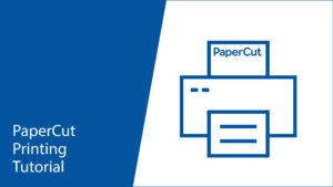 PaperCut Printing Tutorial