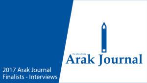 Arak Journal Interviews