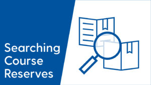 Searching Course Reserves