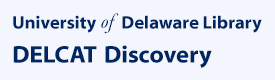 University of Delaware Library - DELCAT Discovery