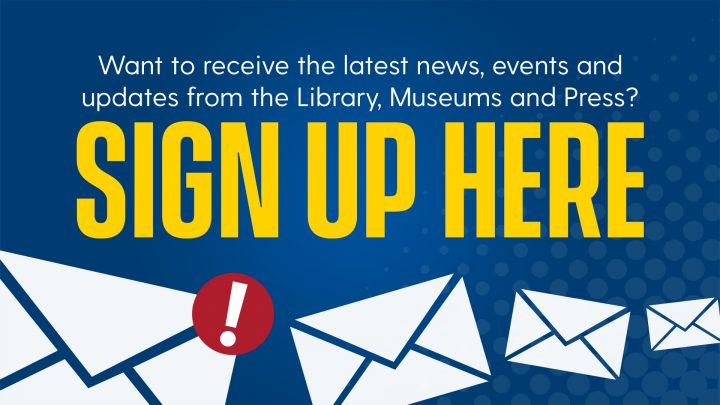 Sign Up for Library, Museums & Press News