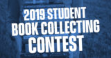 2019 Student Book Collecting Contest